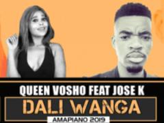Queen Vosho - Dali Wanga ft. Jose K